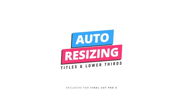 Auto Resizing Titles & Lower Thirds