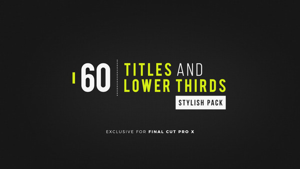 60 Titles and Lower Thirds Stylish Pack