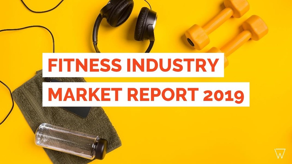 Fitness Industry Statistics [Growth, Trends & Resources 2018]