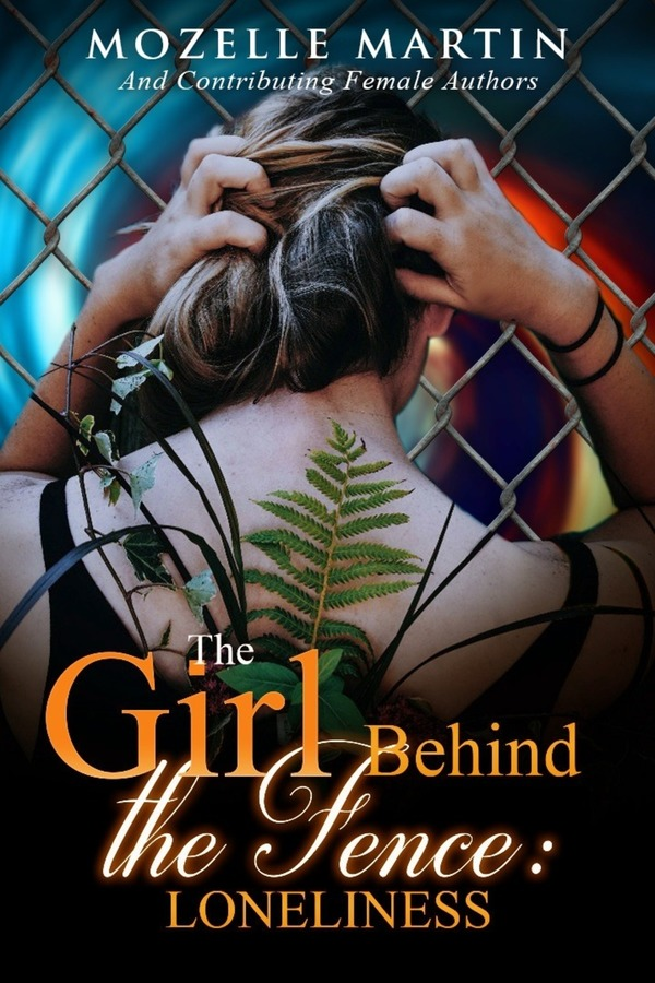 Girl Behind the Fence: Loneliness (release May 2018)