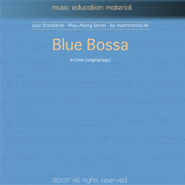 Blue Bossa - Play-Along in C minor (original key) for all Instruments