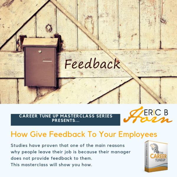 How Give Feedback To Your Employees Master Class