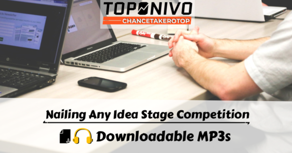 Nailing Any Idea Stage Tech and Business Competition (Downloadable MP3s) - One Year Access
