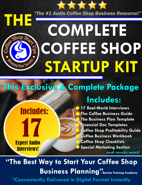 10 benefits of starting a coffee shop business in 2016 how to the complete coffee shop startup kit 17 audio set plus business plan ebook pricing guide fandeluxe Image collections
