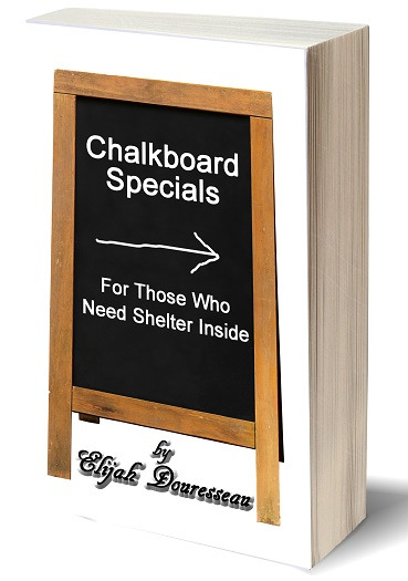 Paperback: Chalkboard Specials, For Those Who Need Shelter Inside