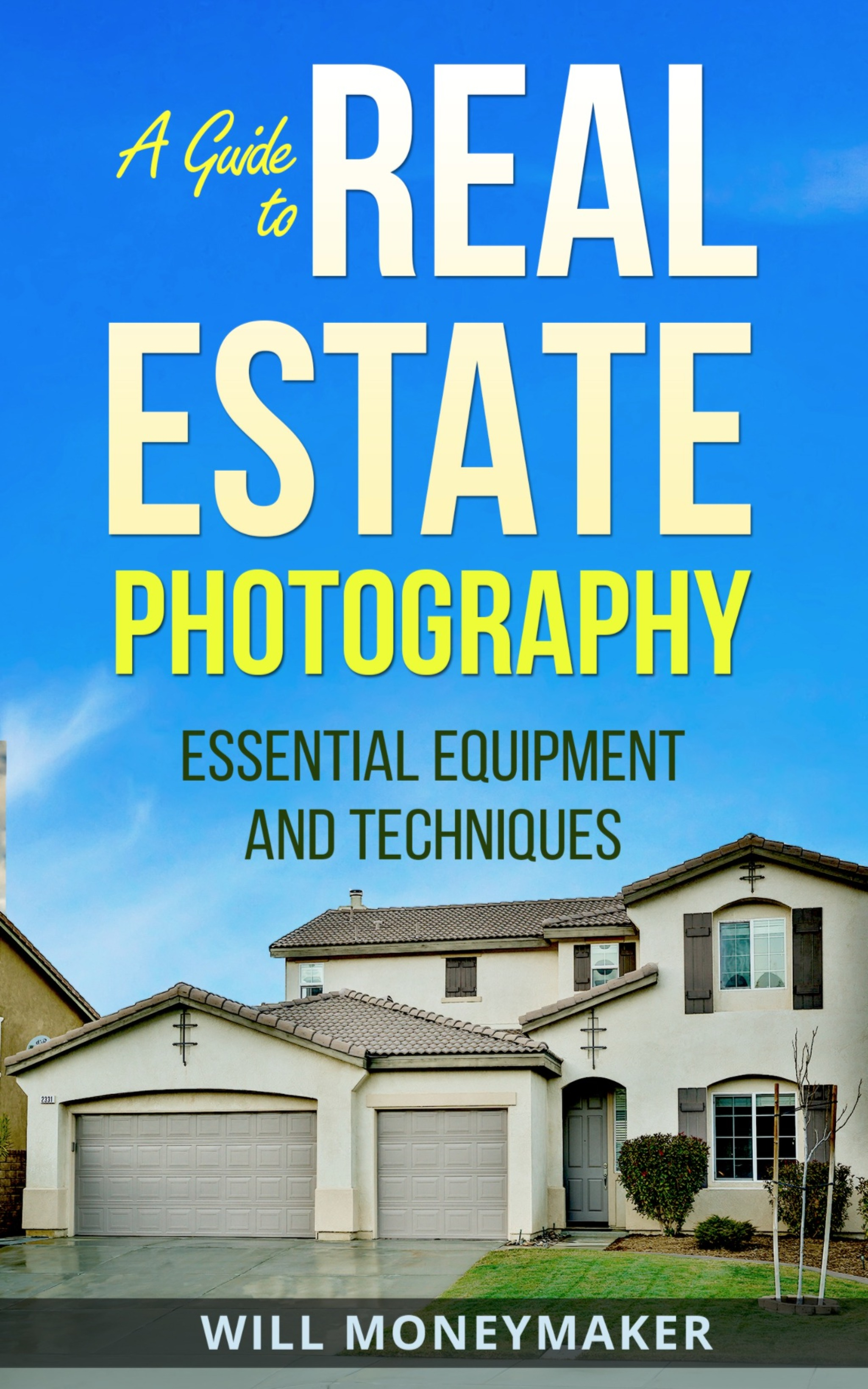 A Guide to Real Estate Photography - AncestralFindings com
